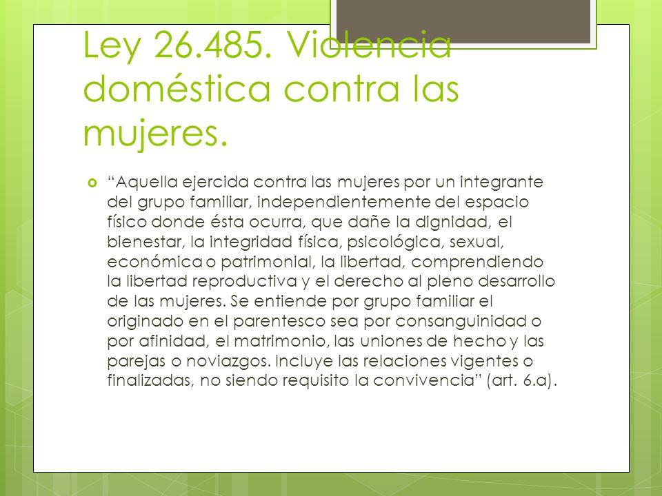 Ley 26.485. Violencia doméstica contra las mujeres.
