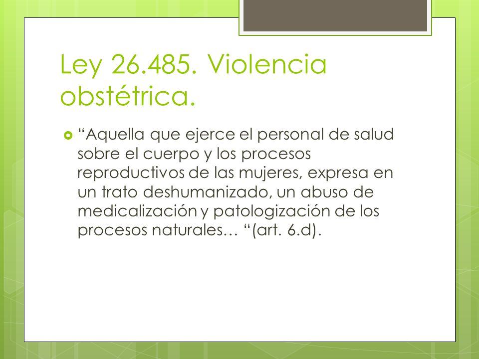 Ley 26.485. Violencia obstétrica.