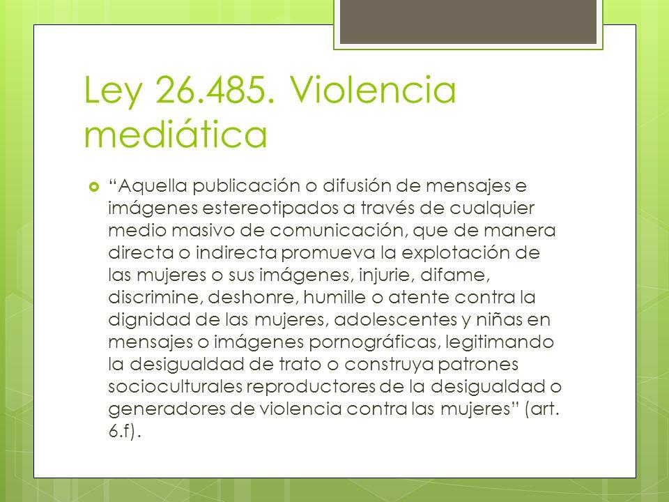 Ley 26.485. Violencia mediática