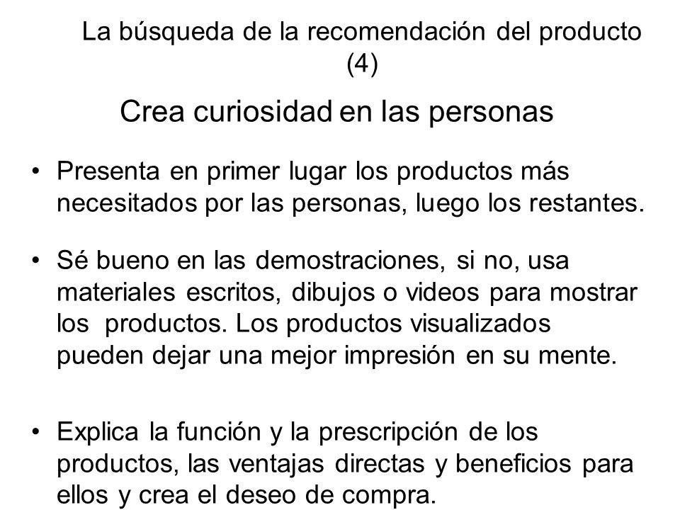 La búsqueda de la recomendación del producto (4)