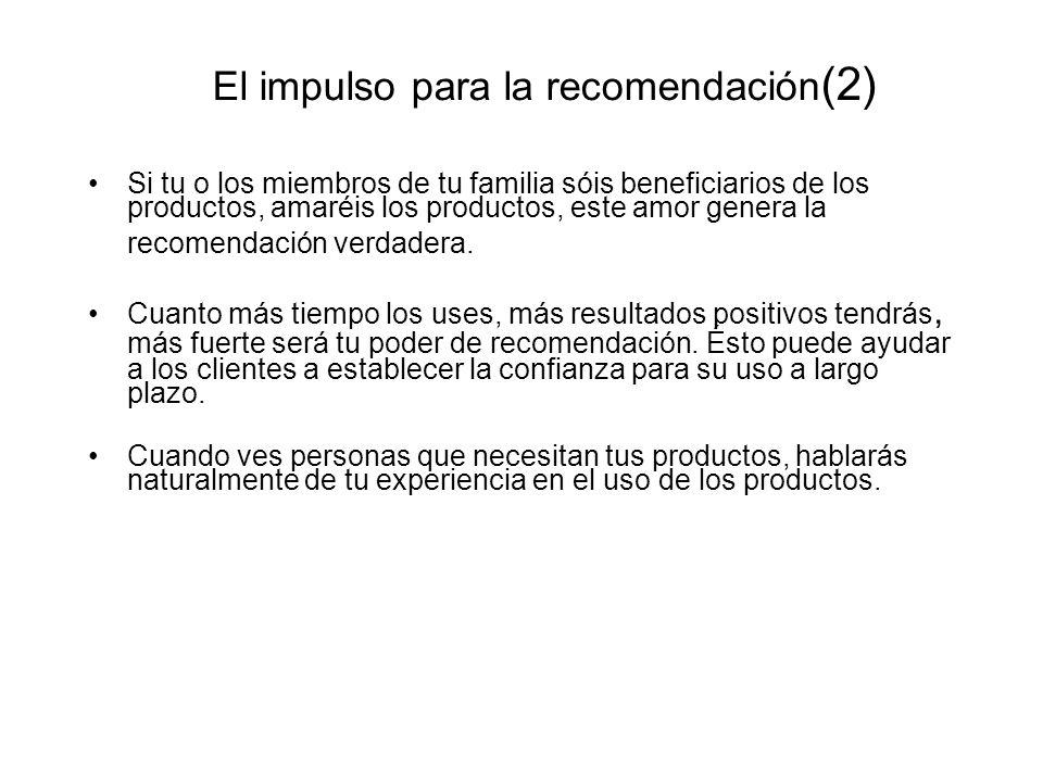 El impulso para la recomendación(2)