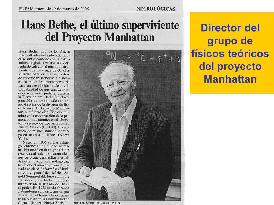 Director del grupo de físicos teóricos del proyecto Manhattan