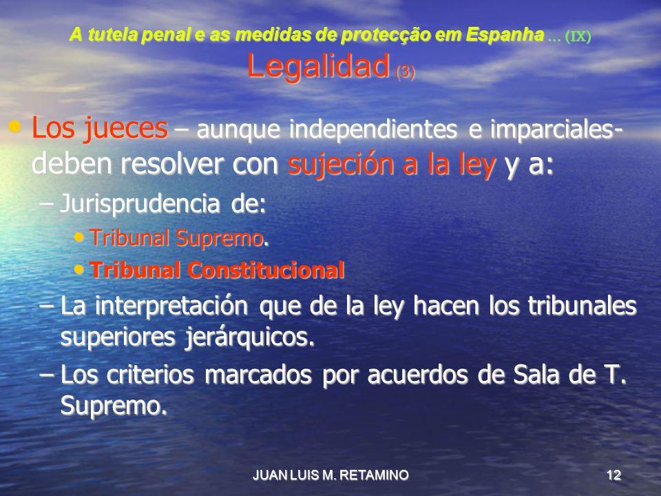 A tutela penal e as medidas de protecção em Espanha … (IX) Legalidad (3)