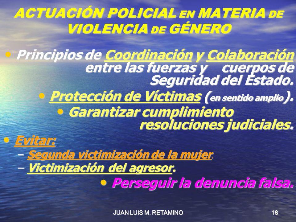 ACTUACIÓN POLICIAL EN MATERIA DE VIOLENCIA DE GÉNERO