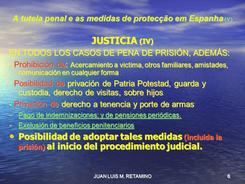 A tutela penal e as medidas de protecção em Espanha (V)
