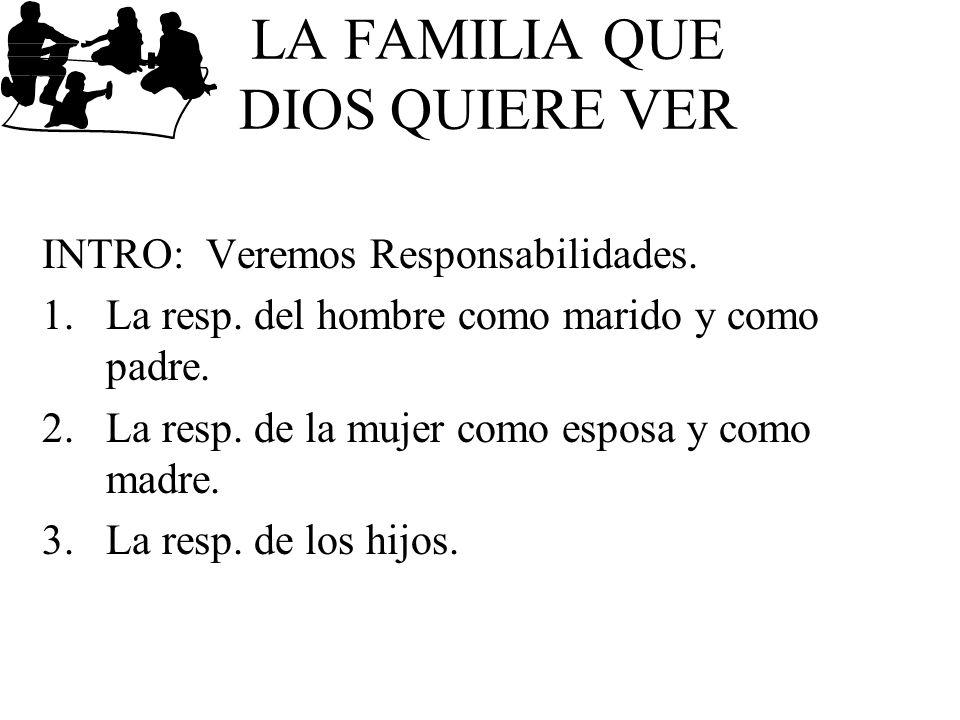 LA FAMILIA QUE DIOS QUIERE VER