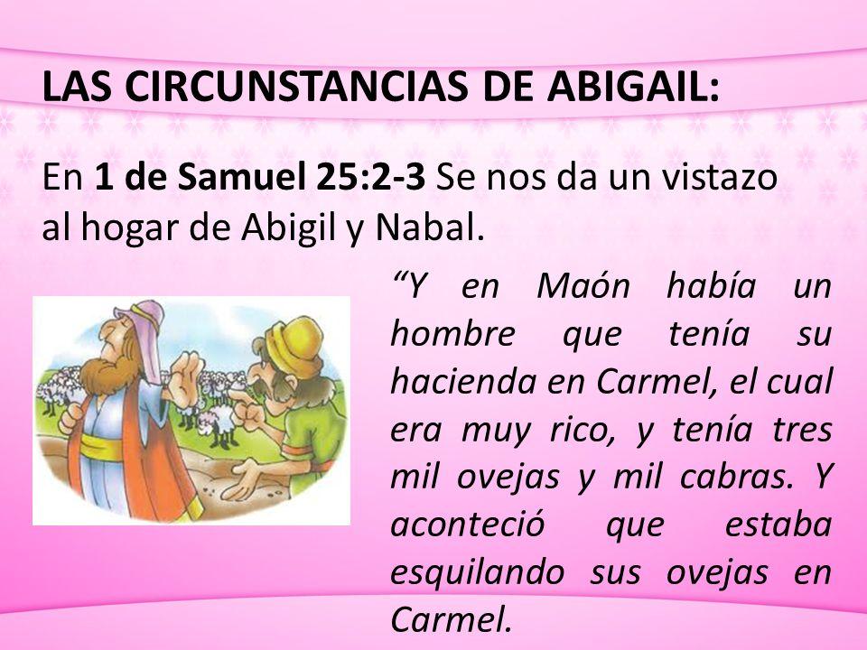 LAS CIRCUNSTANCIAS DE ABIGAIL: