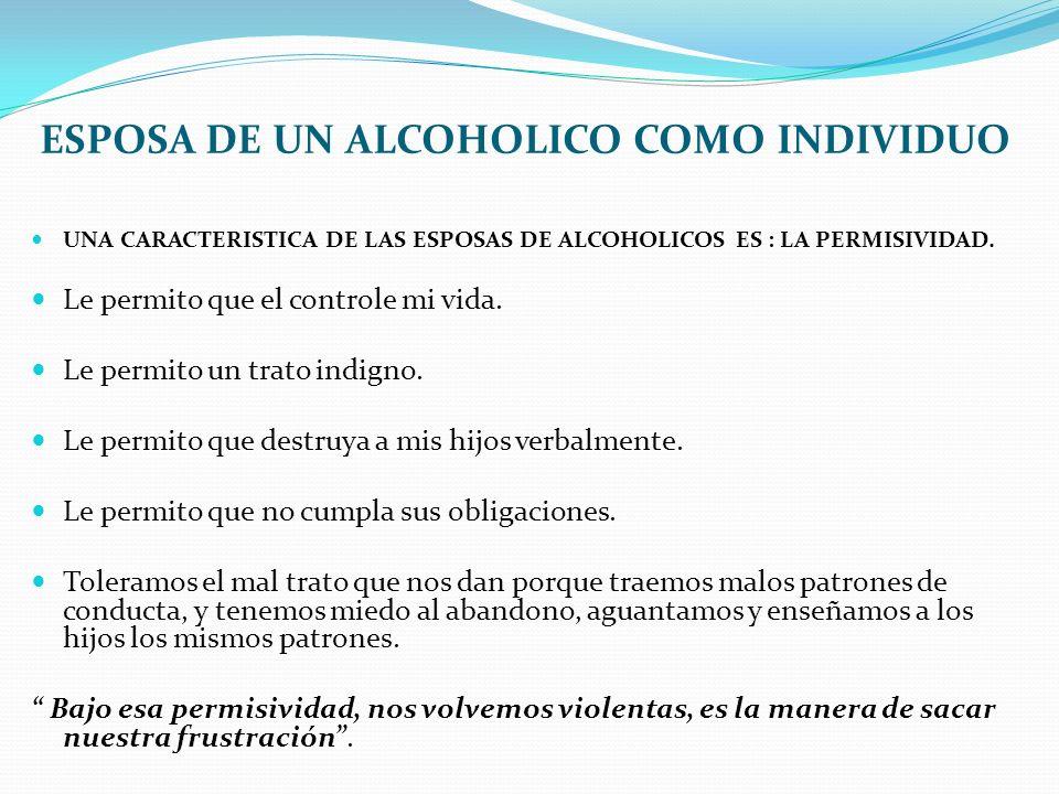 ESPOSA DE UN ALCOHOLICO COMO INDIVIDUO
