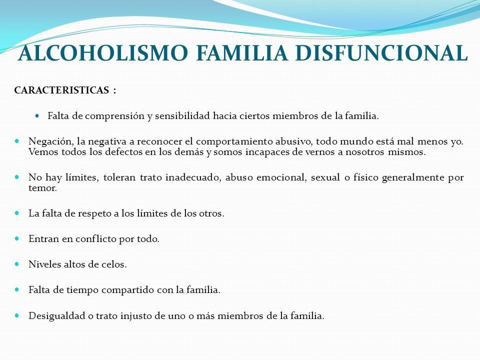 ALCOHOLISMO FAMILIA DISFUNCIONAL