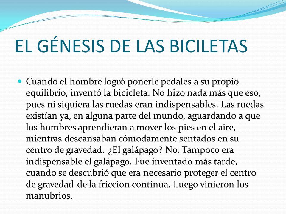 EL GÉNESIS DE LAS BICILETAS