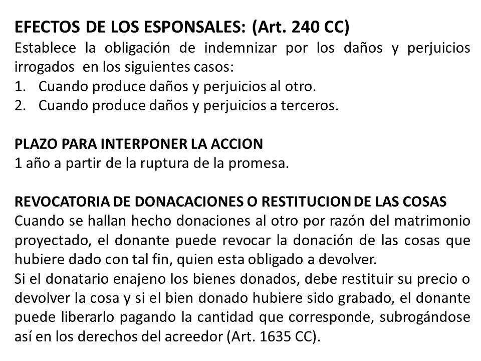 EFECTOS DE LOS ESPONSALES: (Art. 240 CC)