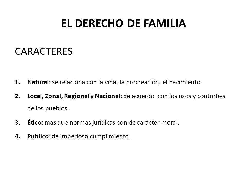 EL DERECHO DE FAMILIA CARACTERES