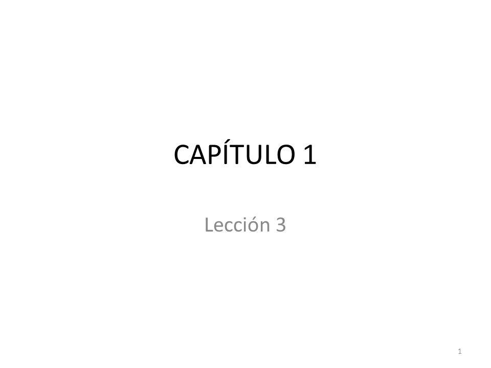 CAPÍTULO 1 Lección 3