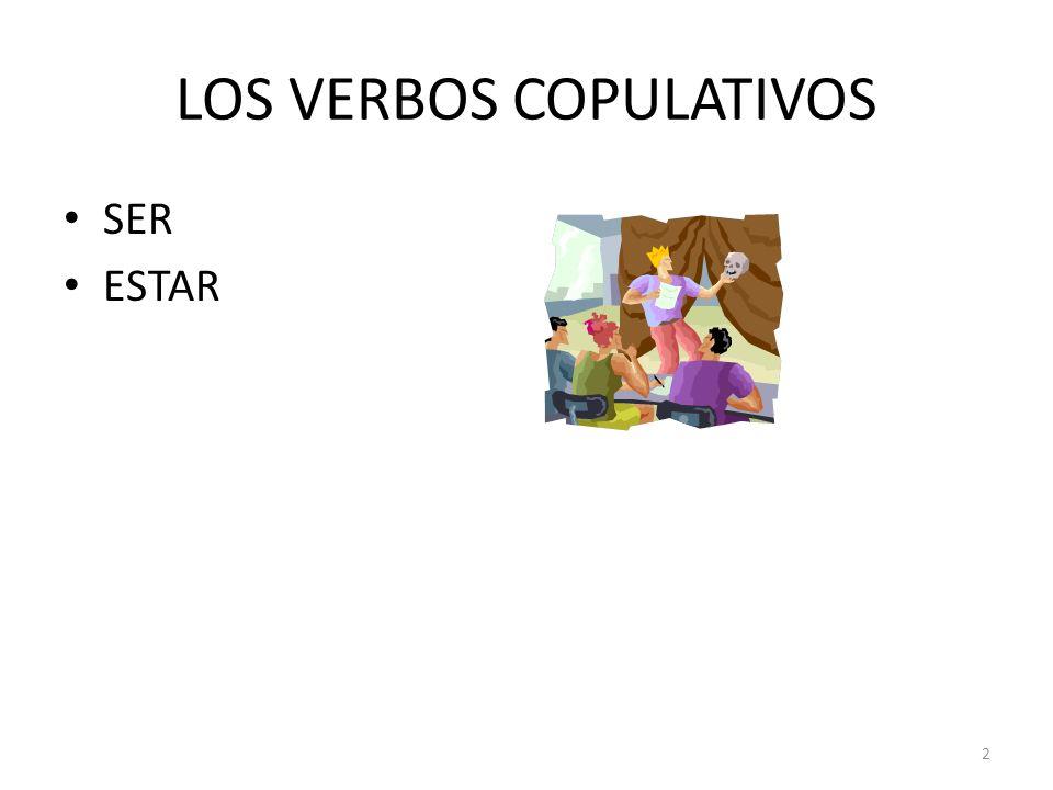 LOS VERBOS COPULATIVOS
