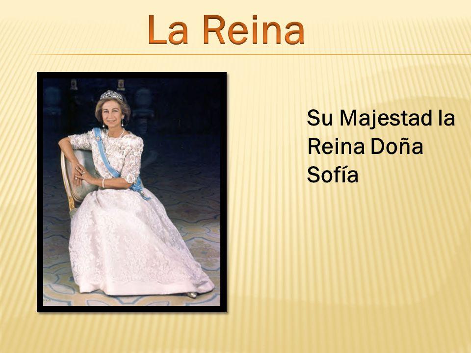 La Reina Su Majestad la Reina Doña Sofía
