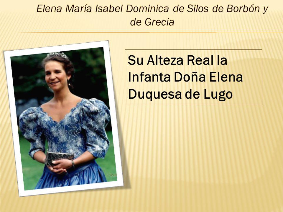 Elena María Isabel Dominica de Silos de Borbón y de Grecia