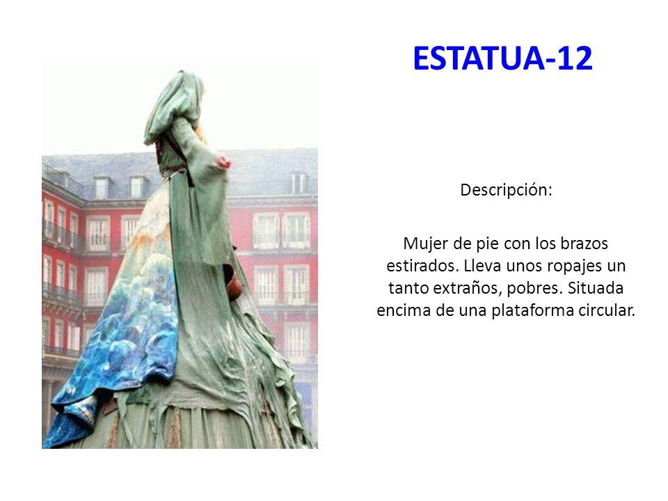 ESTATUA-12 Descripción: