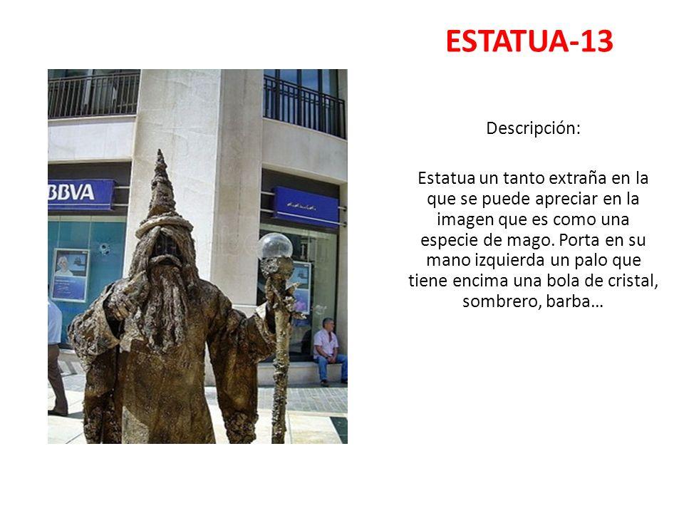 ESTATUA-13 Descripción: