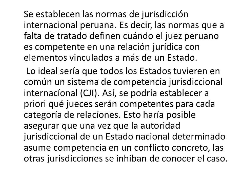 Se establecen las normas de jurisdicción internacional peruana