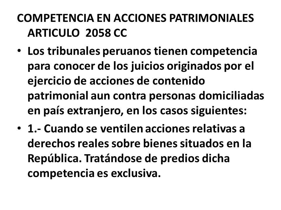 COMPETENCIA EN ACCIONES PATRIMONIALES ARTICULO 2058 CC