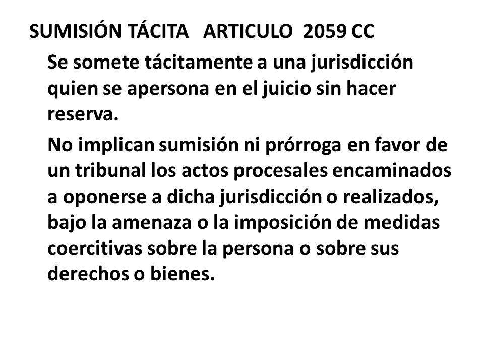 SUMISIÓN TÁCITA ARTICULO 2059 CC