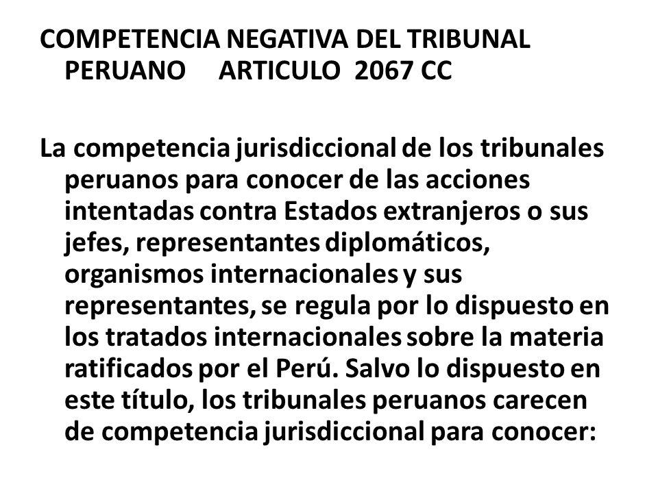 COMPETENCIA NEGATIVA DEL TRIBUNAL PERUANO ARTICULO 2067 CC