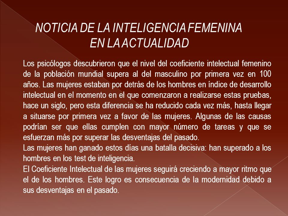 NOTICIA DE LA INTELIGENCIA FEMENINA