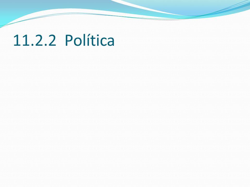 11.2.2 Política 11.2.2 (12)