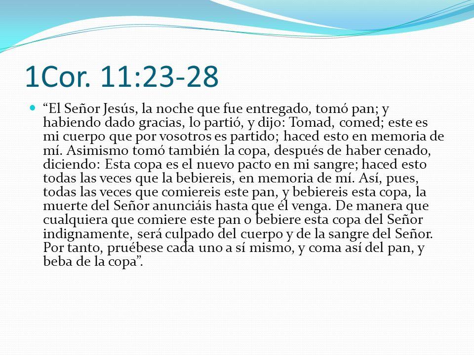 1Cor. 11:23-28
