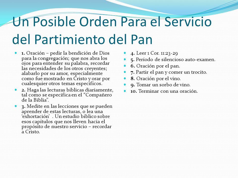 Un Posible Orden Para el Servicio del Partimiento del Pan
