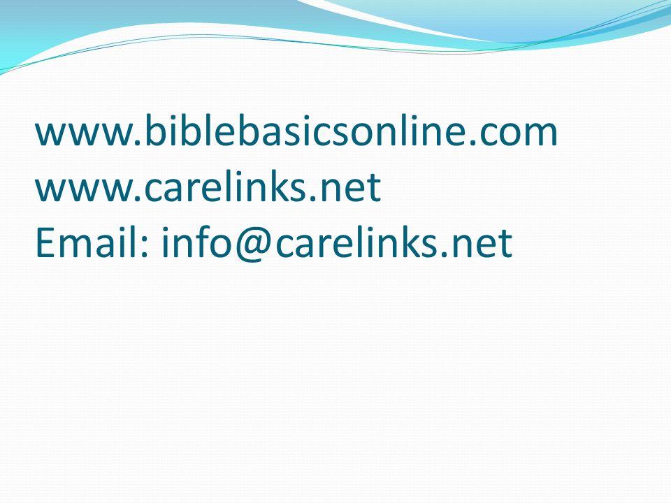 www. biblebasicsonline. com www. carelinks