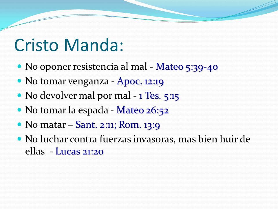 Cristo Manda: No oponer resistencia al mal - Mateo 5:39-40
