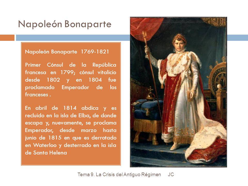 Napoleón Bonaparte Napoleón Bonaparte 1769-1821