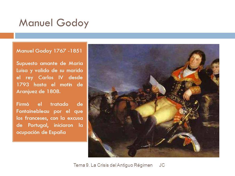 Manuel Godoy Manuel Godoy 1767 -1851