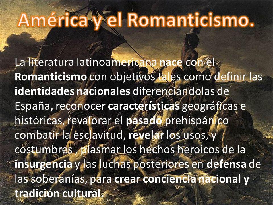 América y el Romanticismo.
