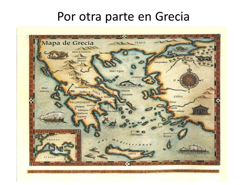 Por otra parte en Grecia