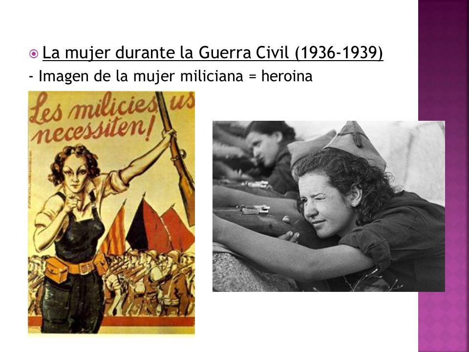 La mujer durante la Guerra Civil (1936-1939)
