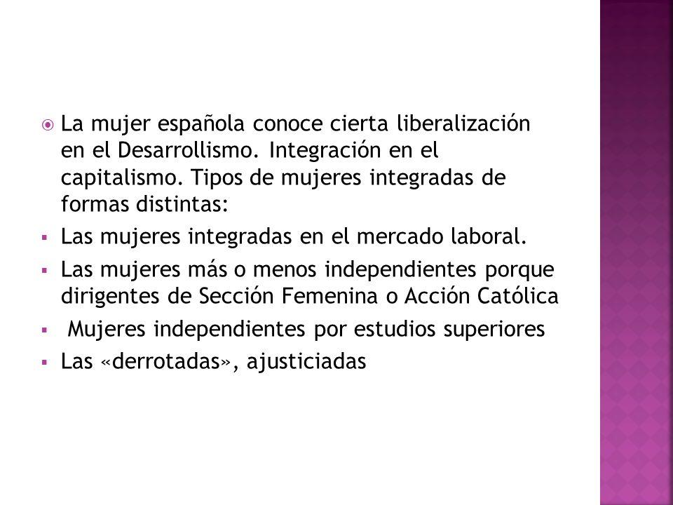 La mujer española conoce cierta liberalización en el Desarrollismo