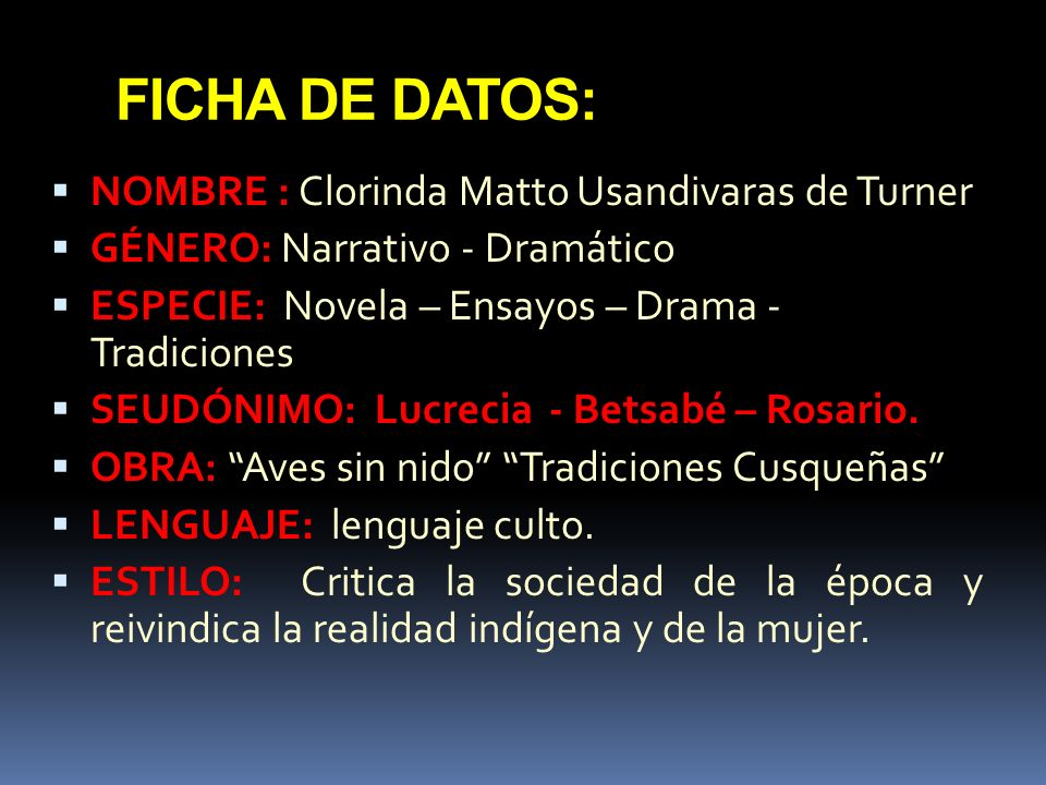 FICHA DE DATOS: NOMBRE : Clorinda Matto Usandivaras de Turner