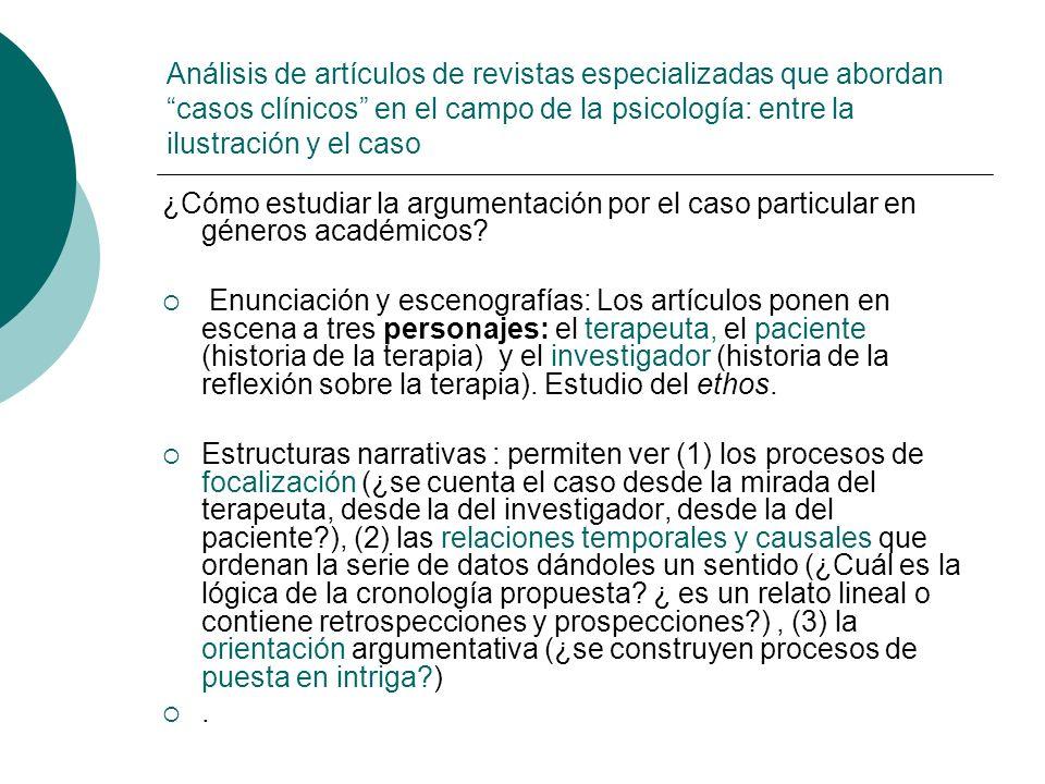 Análisis de artículos de revistas especializadas que abordan casos clínicos en el campo de la psicología: entre la ilustración y el caso