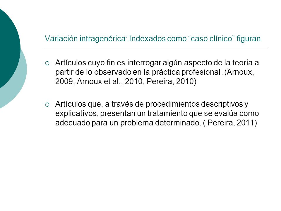 Variación intragenérica: Indexados como caso clínico figuran