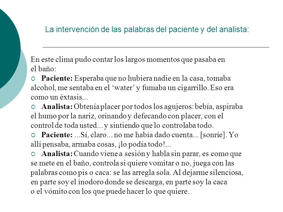 La intervención de las palabras del paciente y del analista: