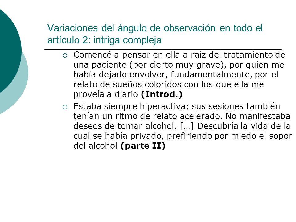 Variaciones del ángulo de observación en todo el artículo 2: intriga compleja