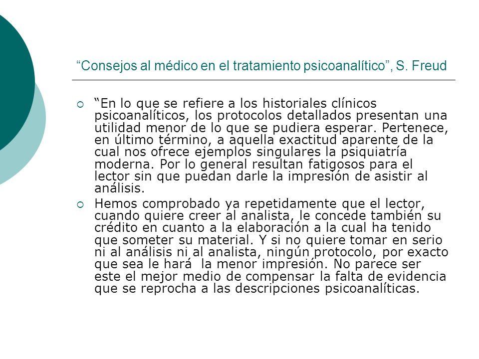Consejos al médico en el tratamiento psicoanalítico , S. Freud