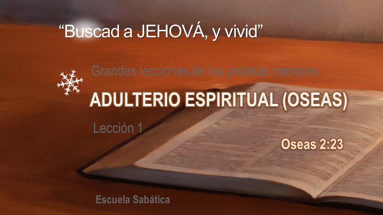 ADULTERIO ESPIRITUAL (OSEAS)