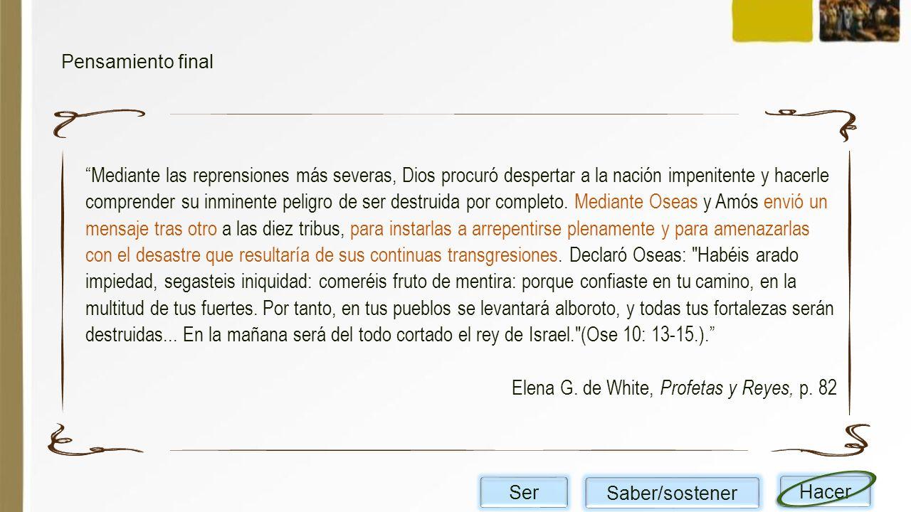 Elena G. de White, Profetas y Reyes, p. 82