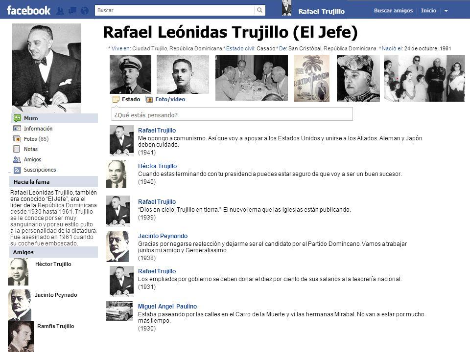 Rafael Leónidas Trujillo (El Jefe)