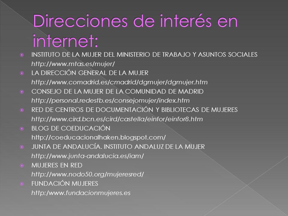 Direcciones de interés en internet: