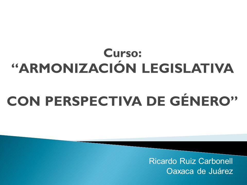 Curso: ARMONIZACIÓN LEGISLATIVA CON PERSPECTIVA DE GÉNERO