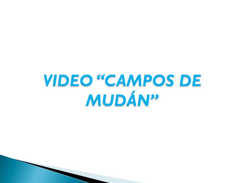 VIDEO CAMPOS DE MUDÁN